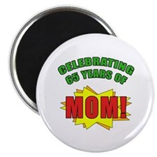 "Celebrating Mom's 65th Birthday 2.25"" Magnet (10 p"