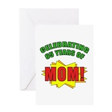 Celebrating Mom's 65th Birthday Greeting Card