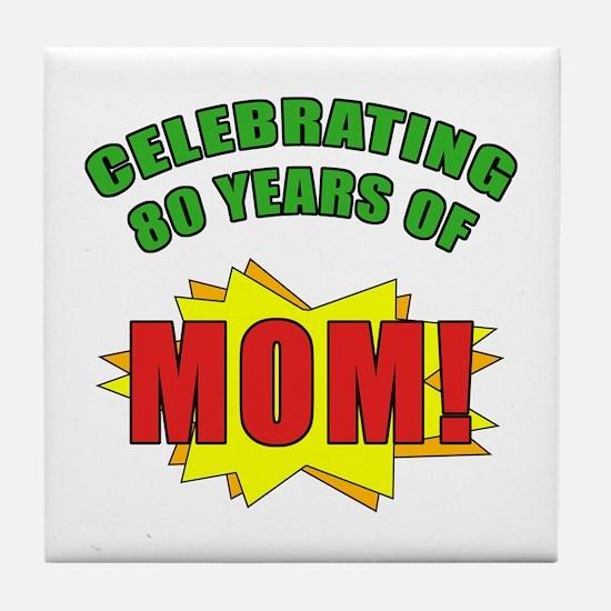 Celebrating Mom's 80th Birthday Tile Coaster