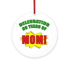 Celebrating Mom's 80th Birthday Ornament (Round)