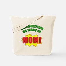 Celebrating Mom's 90th Birthday Tote Bag