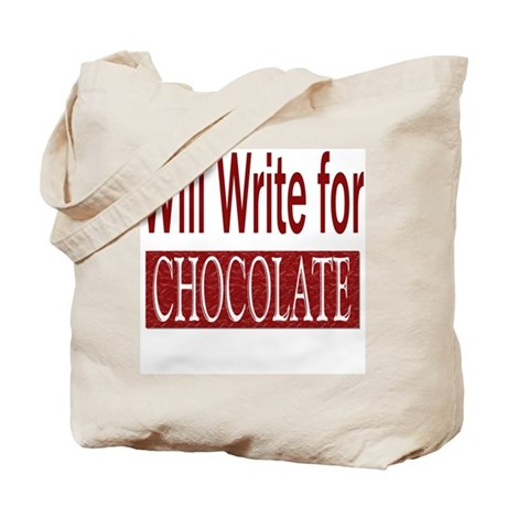 Will Write for Chocolate Tote Bag