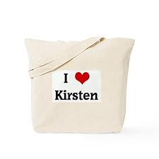 I Love Kirsten Tote Bag