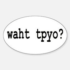 What typo? for editors Oval Decal