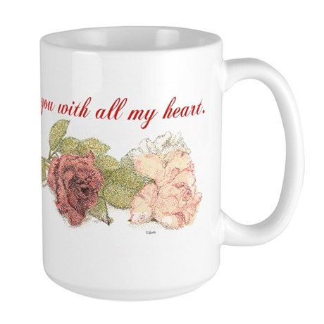 With All My Heart Large Mug