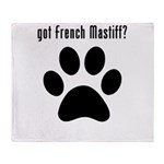 got French Mastiff? Throw Blanket