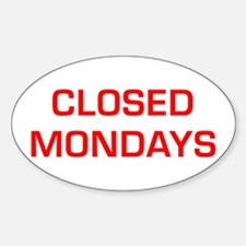 CLOSED-MONDAYS-EURO-RED Decal