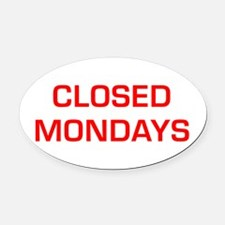 CLOSED-MONDAYS-EURO-RED Oval Car Magnet