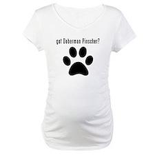 got Doberman Pinscher? Shirt