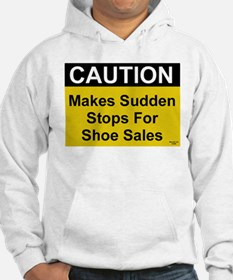 Sudden Stops For Shoes Hoodie