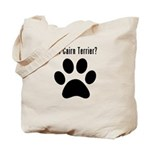 got Cairn Terrier? Tote Bag