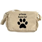 got Bernese Mountain Dog? Messenger Bag