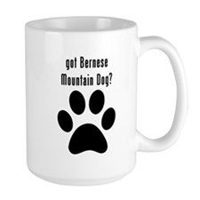 got Bernese Mountain Dog? Mugs