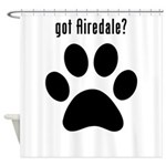 got Airedale? Shower Curtain