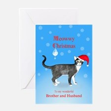 For brother and husband, Meowwy Christmas cat Gree