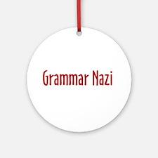 Grammar Nazi Ornament (Round)