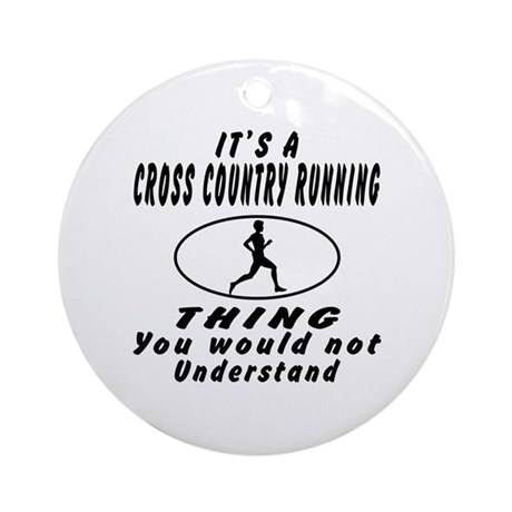 Cross Country Running Thing Designs Ornament (Roun