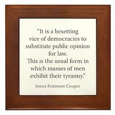 On the Disadvantages of Democracy Framed Tile