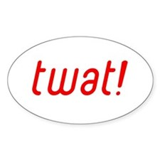 twat! Oval Decal