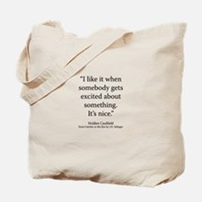 Catcher in the Rye Ch 24 Tote Bag