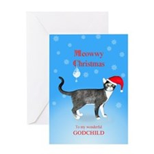 For godchild, Meowwy Christmas cat Greeting Cards