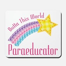 Outta This World Paraeducator Mousepad