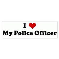 I Love My Police Officer Bumper Bumper Sticker