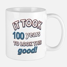 It took 100 years to look this good Mug