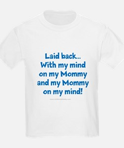 MindOnMyMommy2 T-Shirt