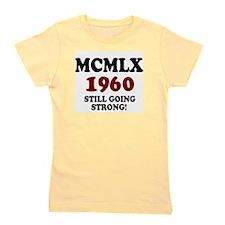 ROMAN NUMERALS - MCMLX - 1960 - STILL GOING STRON