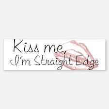 Kiss Me, I'm Straight Edge Bumper Bumper Bumper Sticker