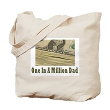 One In A Million Dad Tote Bag