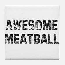 Awesome Meatball Tile Coaster