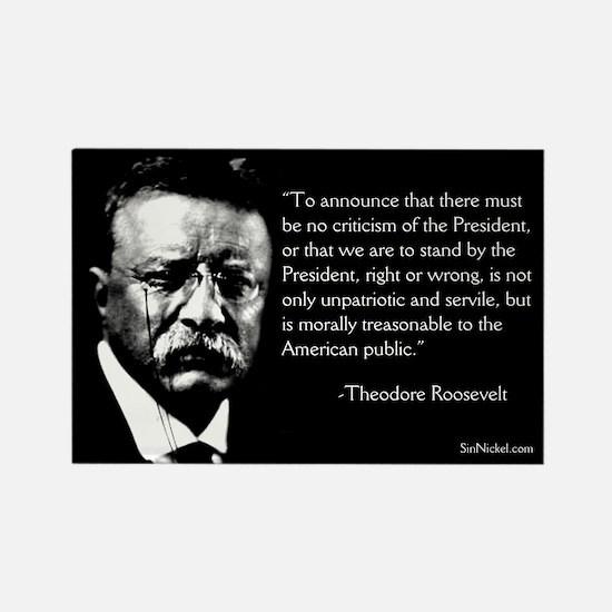 Teddy Roosevelt On Dissent Magnet