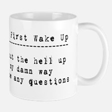 When I first wake up Mug