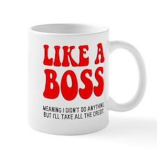 Like a boss Small Small Mug
