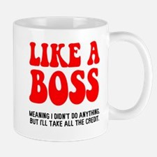 Like a boss Small Small Mug
