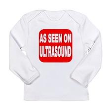As seen on ultrasound Long Sleeve Infant T-Shirt
