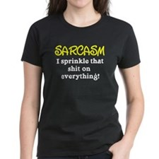 Sarcasm Sprinkle That Shit Tee