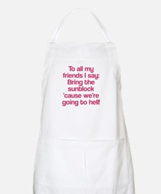 All my friends are going to hell Apron