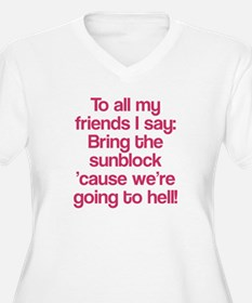 All my friends are going to hell T-Shirt