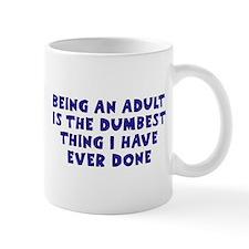Becoming An Adult Mug