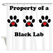 Property Of A Black Lab Shower Curtain