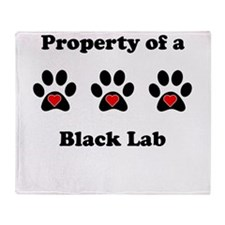 Property Of A Black Lab Throw Blanket