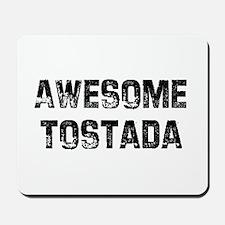 Awesome Tostada Mousepad