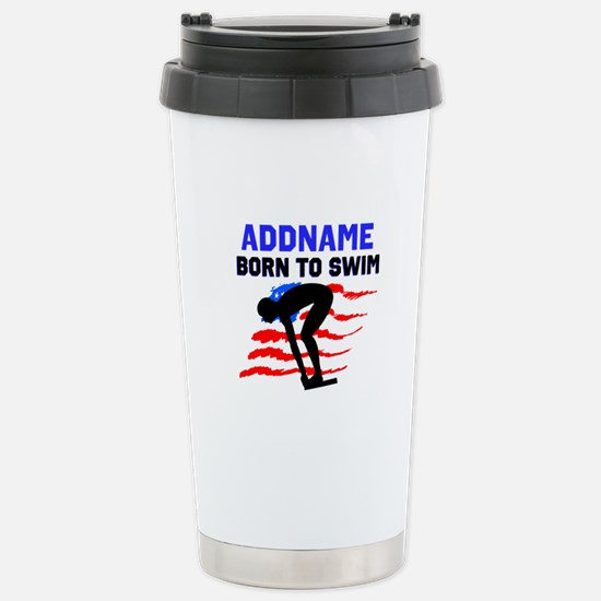 BORN TO SWIM Stainless Steel Travel Mug