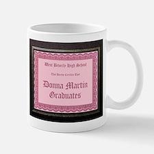Donna Martin Graduates Mug