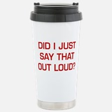 DID-I-JUST-SAY-EURO-DARK-RED Travel Mug