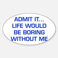 admit-it-EURO-BLUE Decal