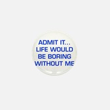 admit-it-EURO-BLUE Mini Button (10 pack)